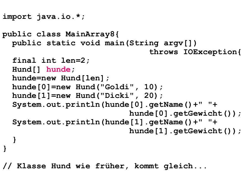 import java.io.*; public class MainArray8{ public static void main(String argv[]) throws IOException{